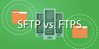 Which is Better: SFTP vs. FTPS?